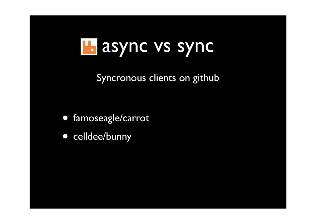 async vs sync • famoseagle/carrot • celldee/bun...