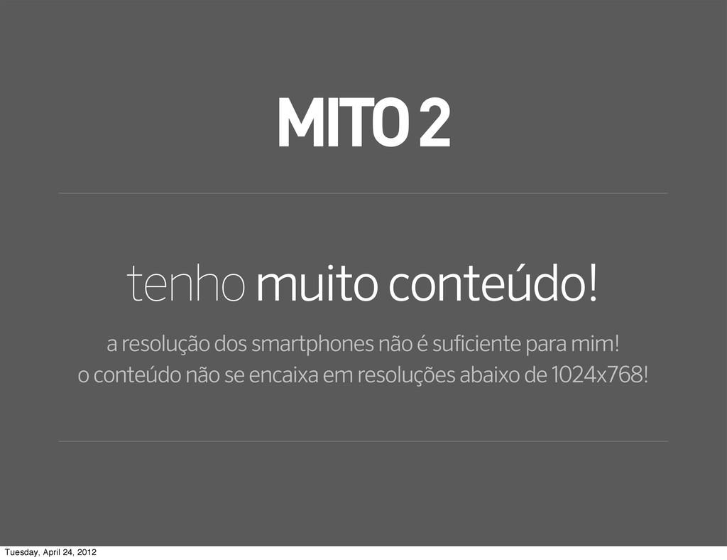 MITO 2 tenho muito conteúdo! a resolução dos sm...