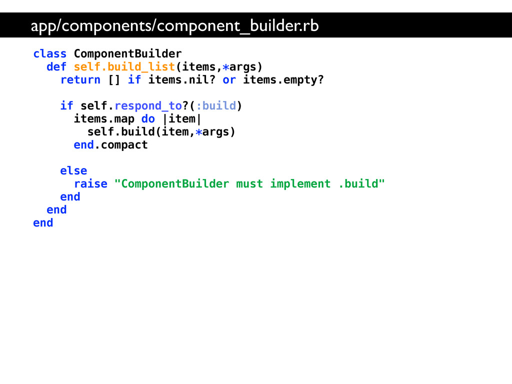 class ComponentBuilder def self.build_list(item...