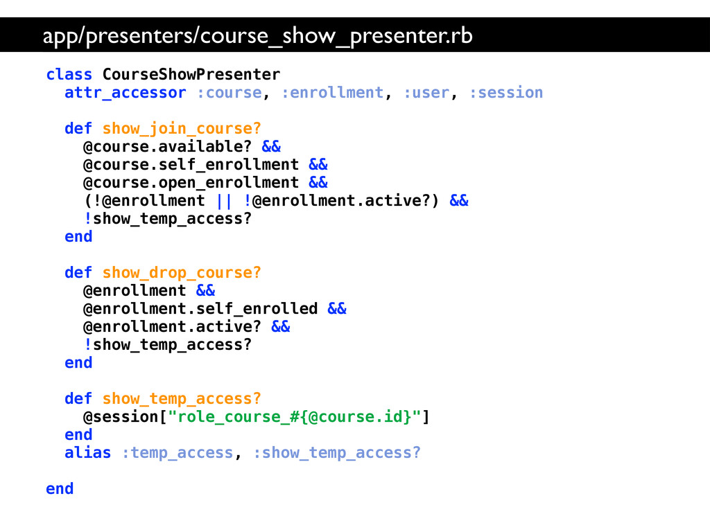 class CourseShowPresenter attr_accessor :course...