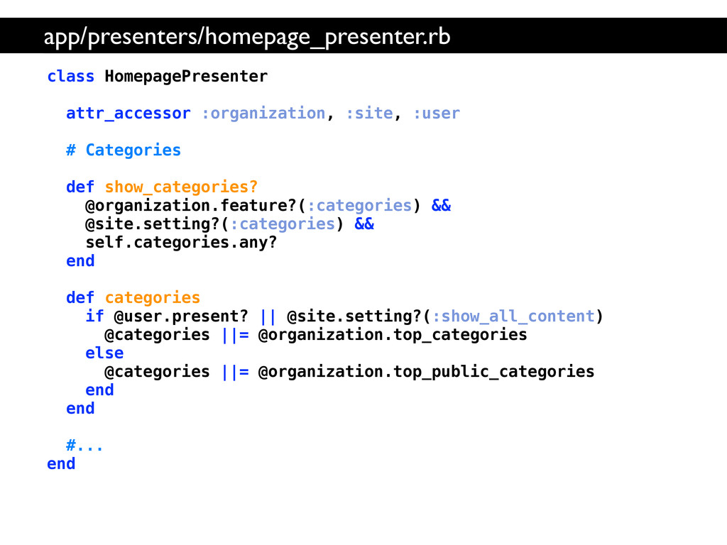 class HomepagePresenter attr_accessor :organiza...