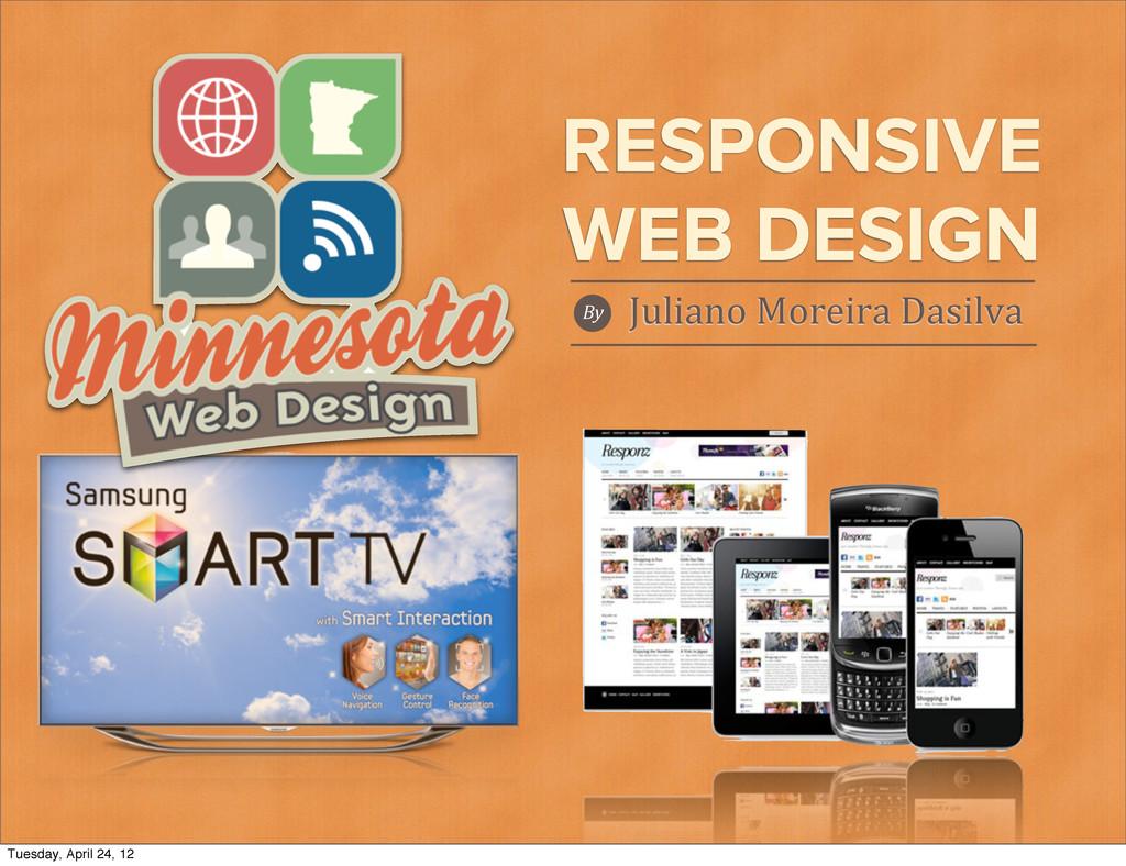 RESPONSIVE WEB DESIGN By Juliano Moreira ...
