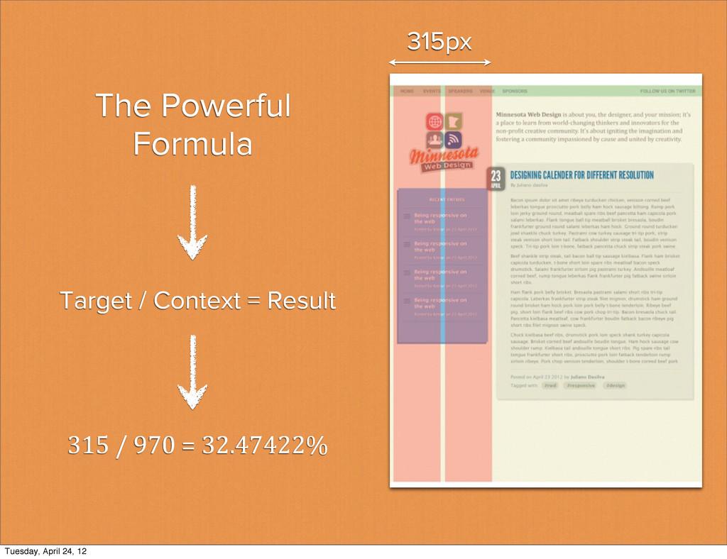 The Powerful Formula 315 / 970 = 32...