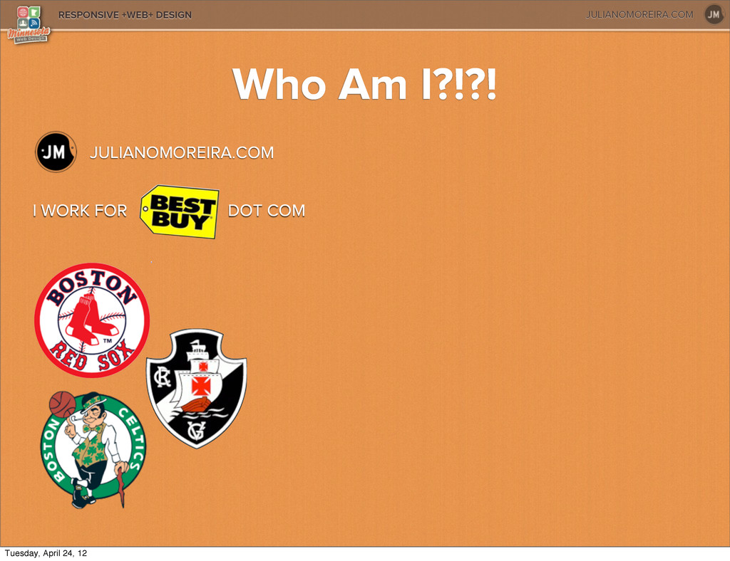 JULIANOMOREIRA.COM RESPONSIVE +WEB+ DESIGN Who ...