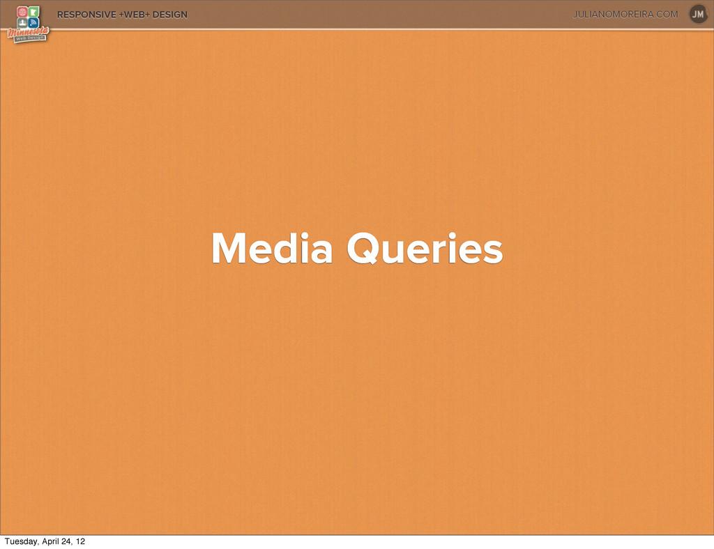 JULIANOMOREIRA.COM RESPONSIVE +WEB+ DESIGN Medi...