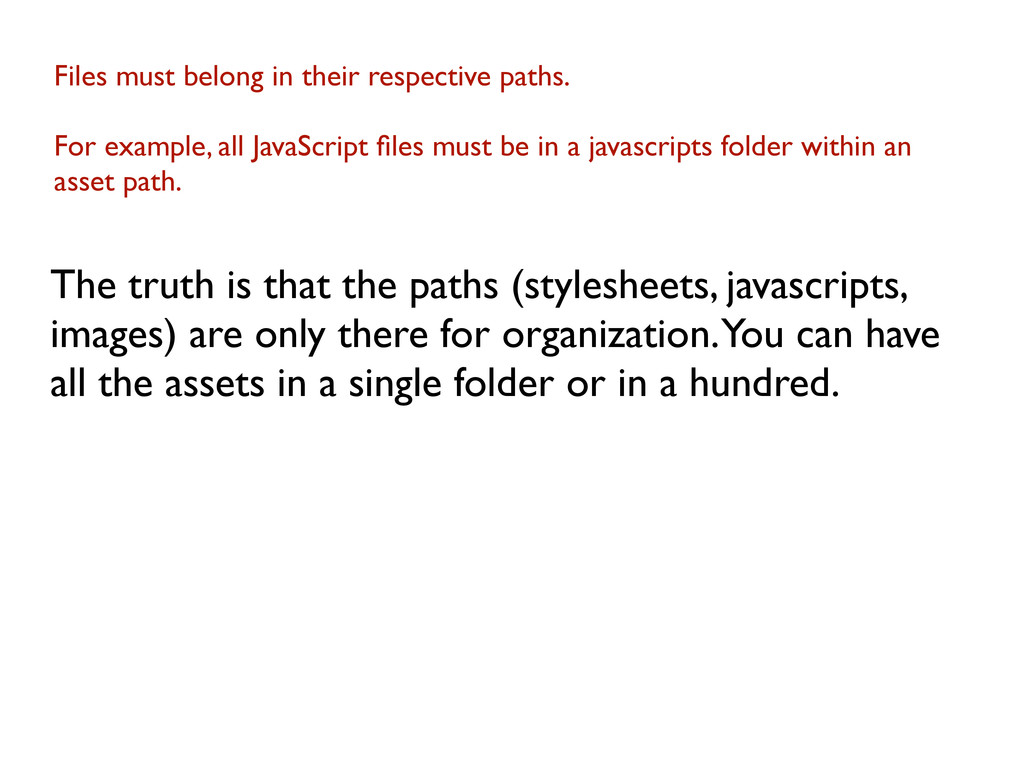 Files must belong in their respective paths. Fo...