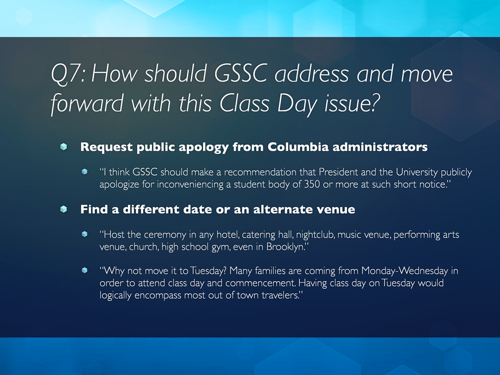 Q7: How should GSSC address and move forward wi...