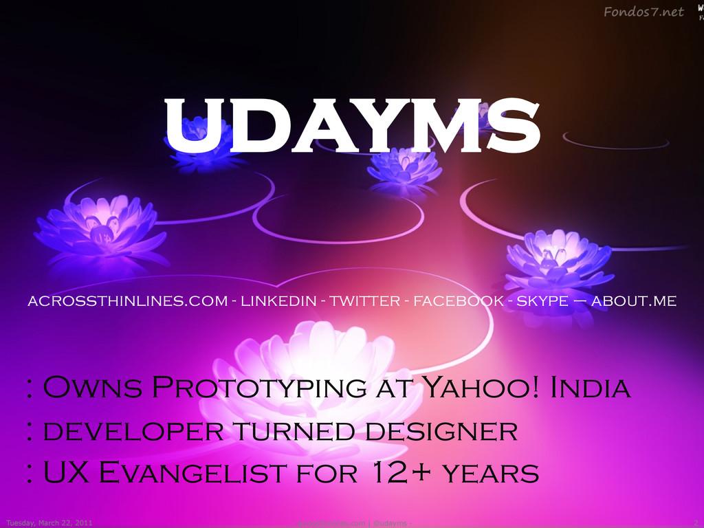 udayms acrossthinlines.com - linkedin - twitter...