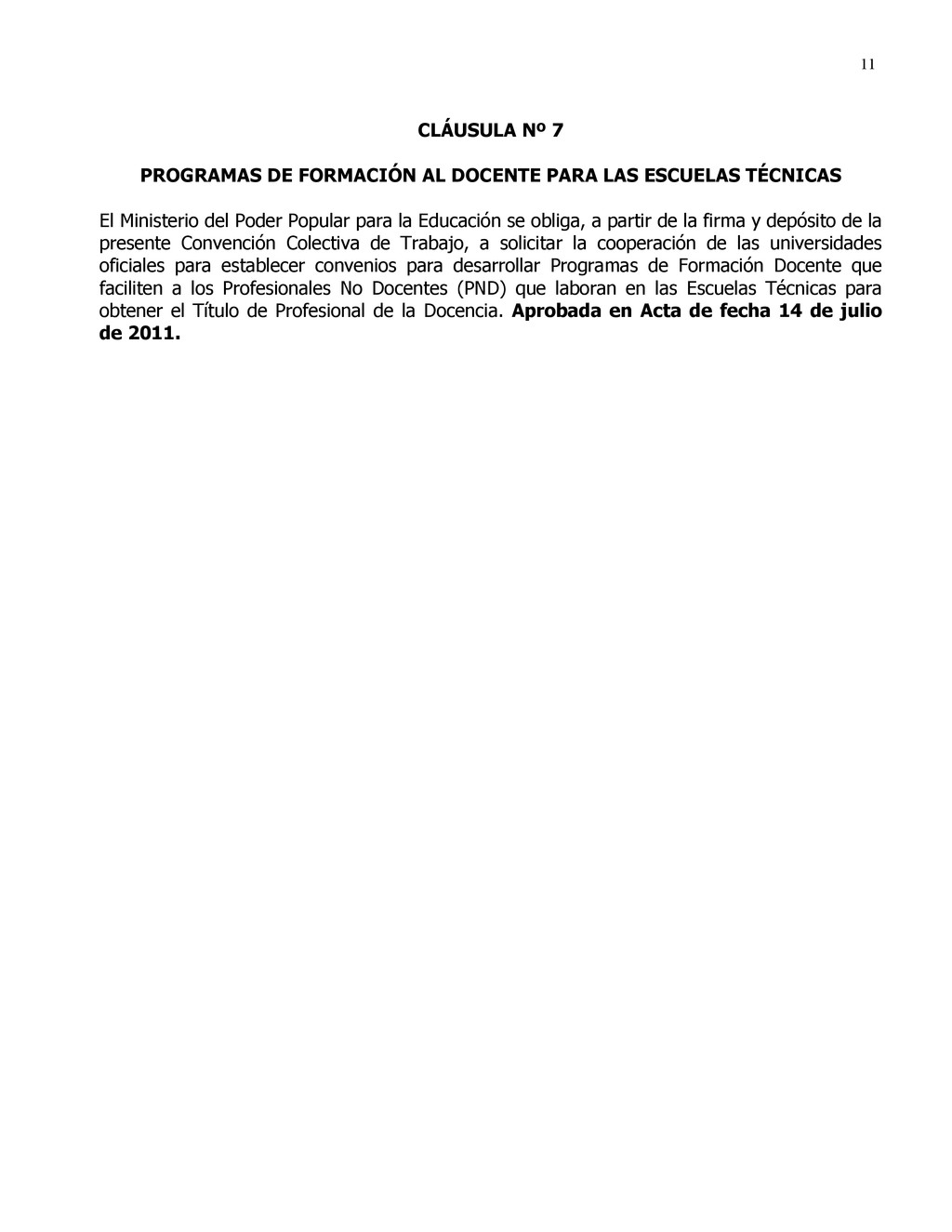 11 CLÁUSULA Nº 7 PROGRAMAS DE FORMACIÓN AL DOCE...