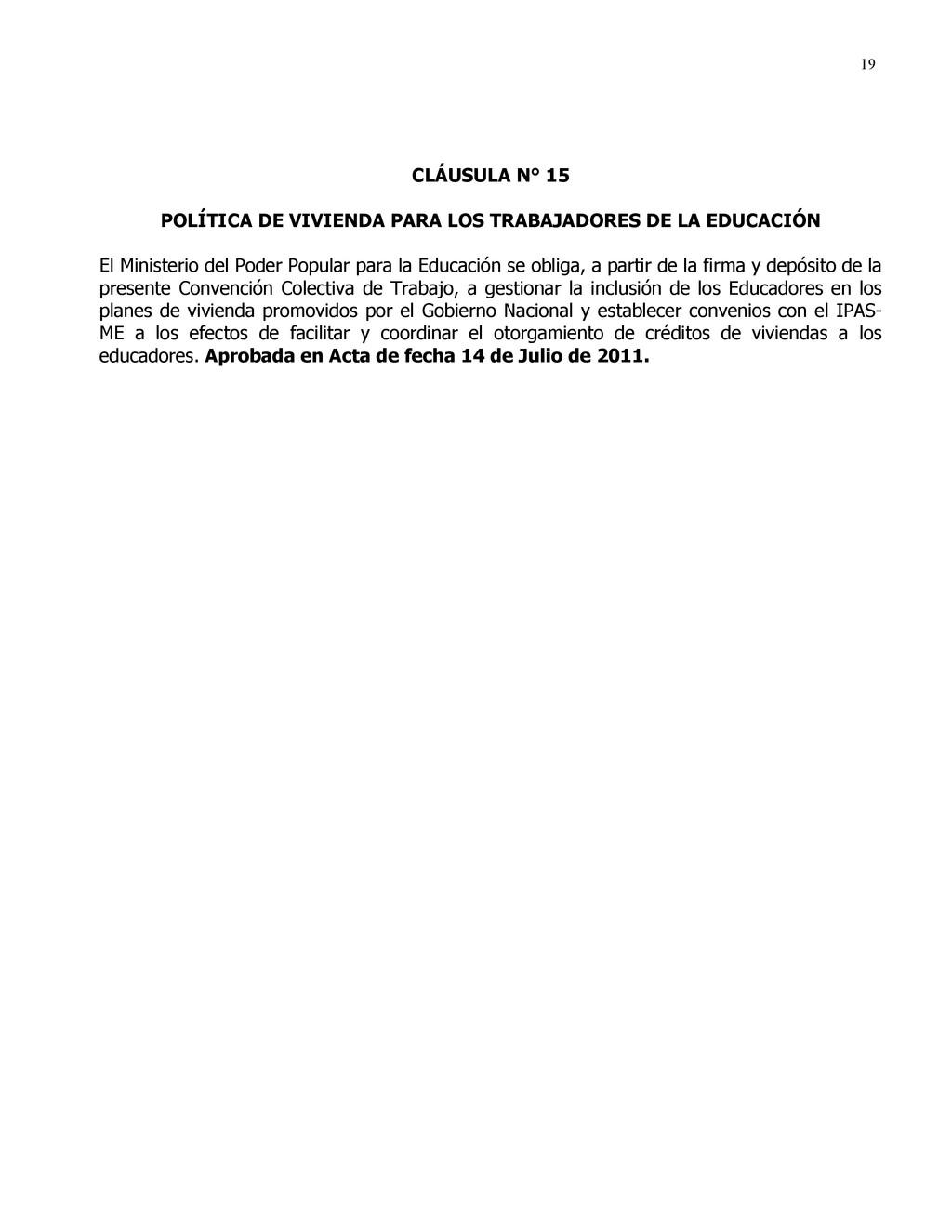 19 CLÁUSULA N° 15 POLÍTICA DE VIVIENDA PARA LOS...