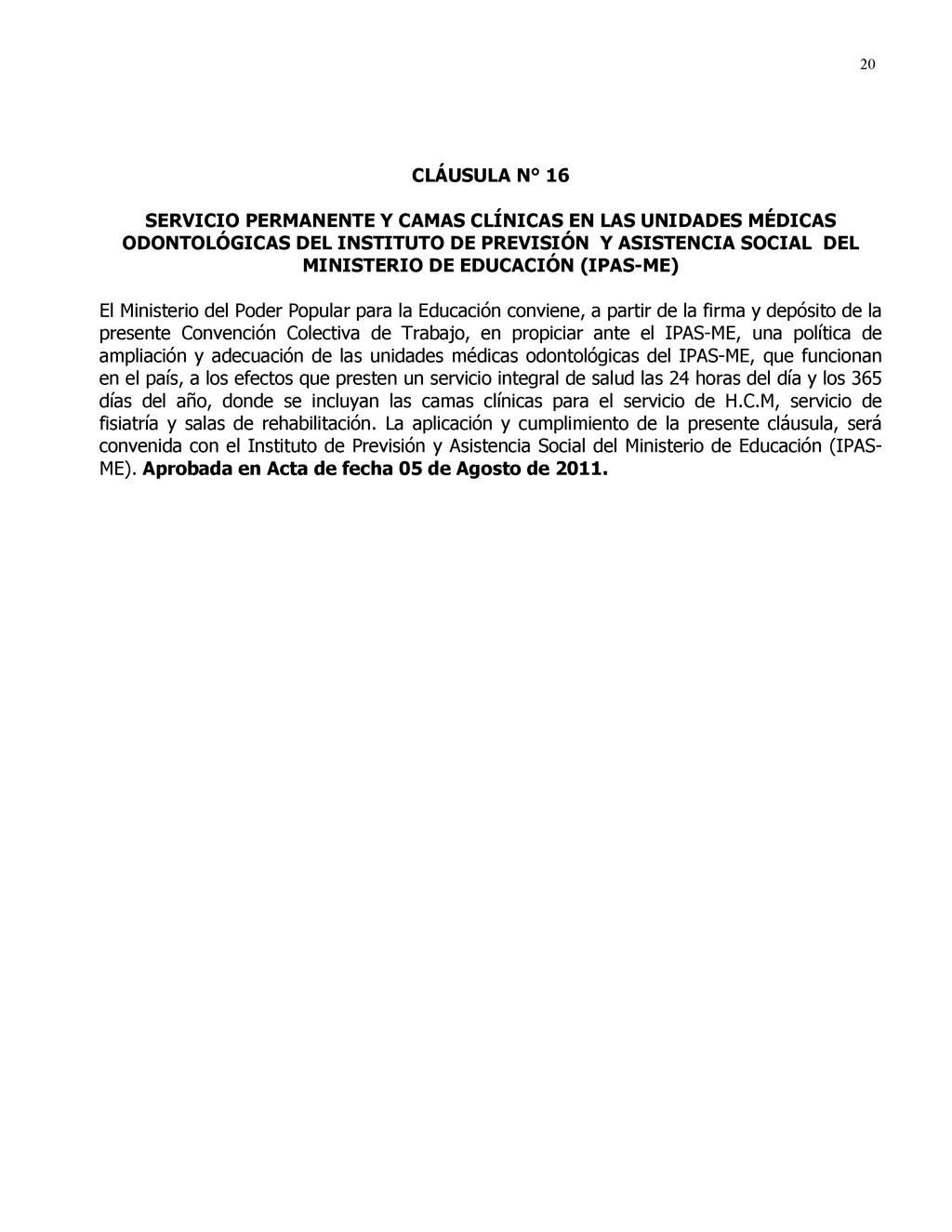 20 CLÁUSULA N° 16 SERVICIO PERMANENTE Y CAMAS C...