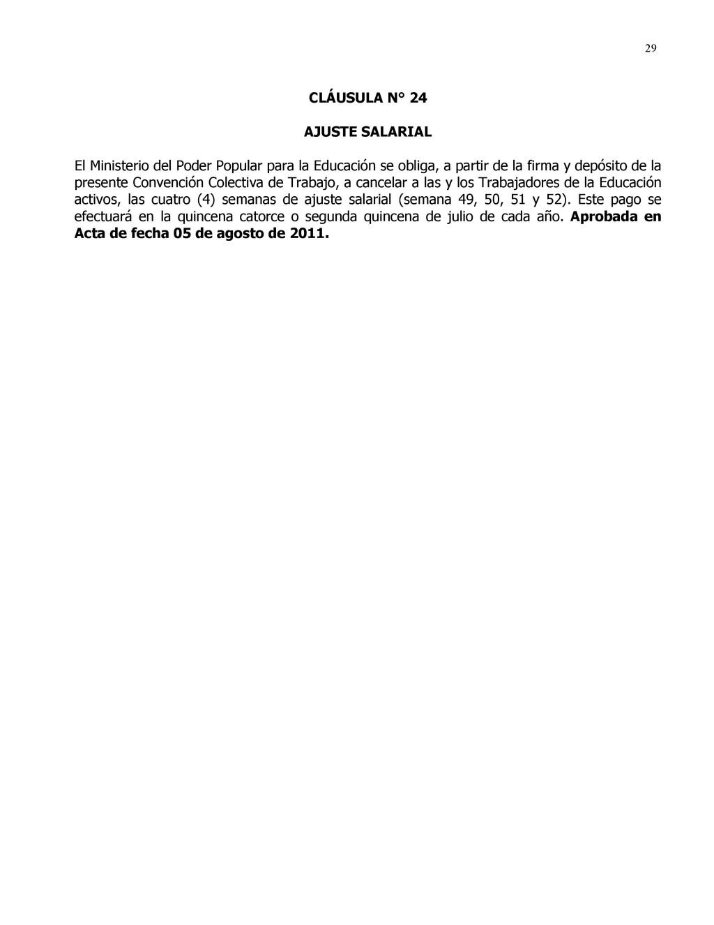 29 CLÁUSULA N° 24 AJUSTE SALARIAL El Ministerio...