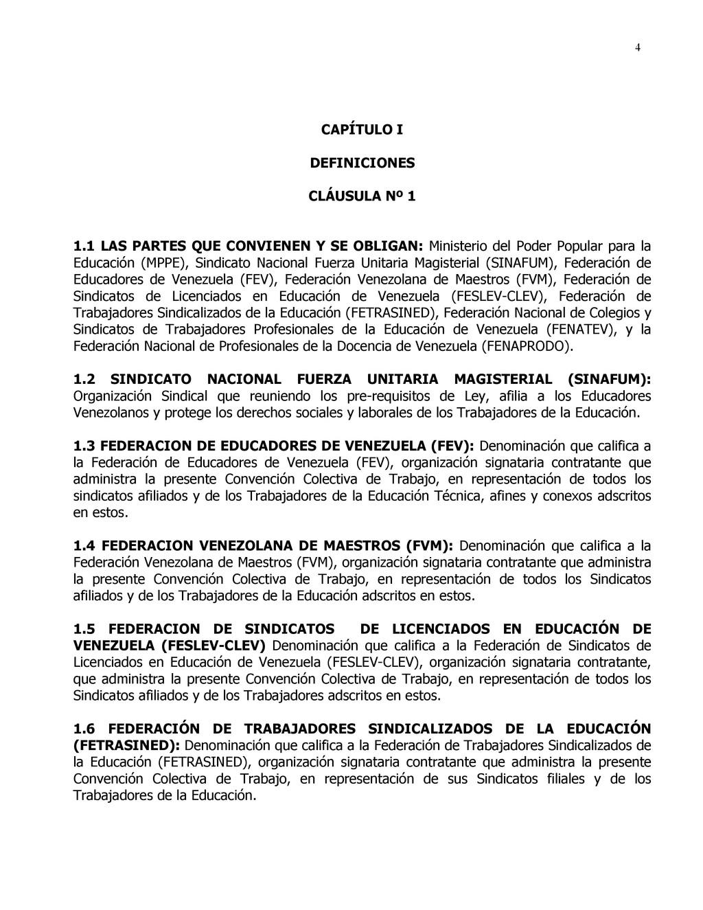 4 CAPÍTULO I DEFINICIONES CLÁUSULA Nº 1 1.1 LAS...