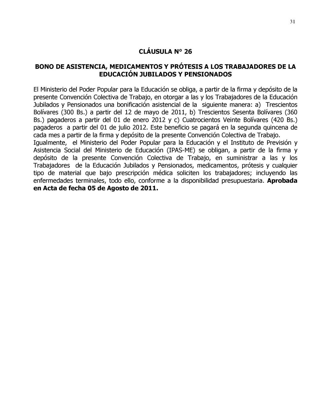 31 CLÁUSULA N° 26 BONO DE ASISTENCIA, MEDICAMEN...