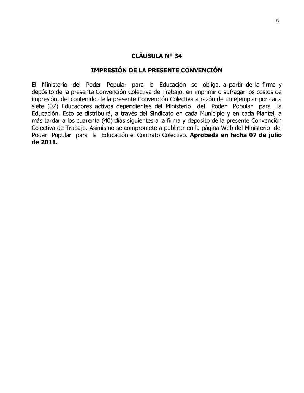 39 CLÁUSULA Nº 34 IMPRESIÓN DE LA PRESENTE CONV...