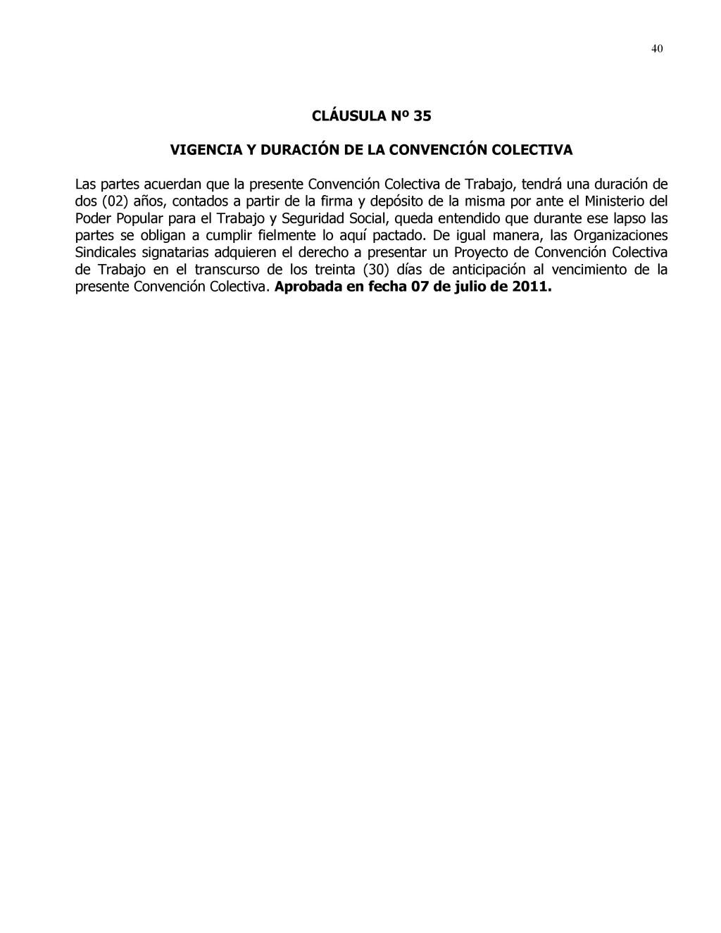 40 CLÁUSULA Nº 35 VIGENCIA Y DURACIÓN DE LA CON...