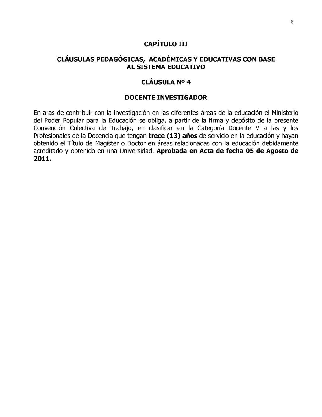 8 CAPÍTULO III CLÁUSULAS PEDAGÓGICAS, ACADÉMICA...