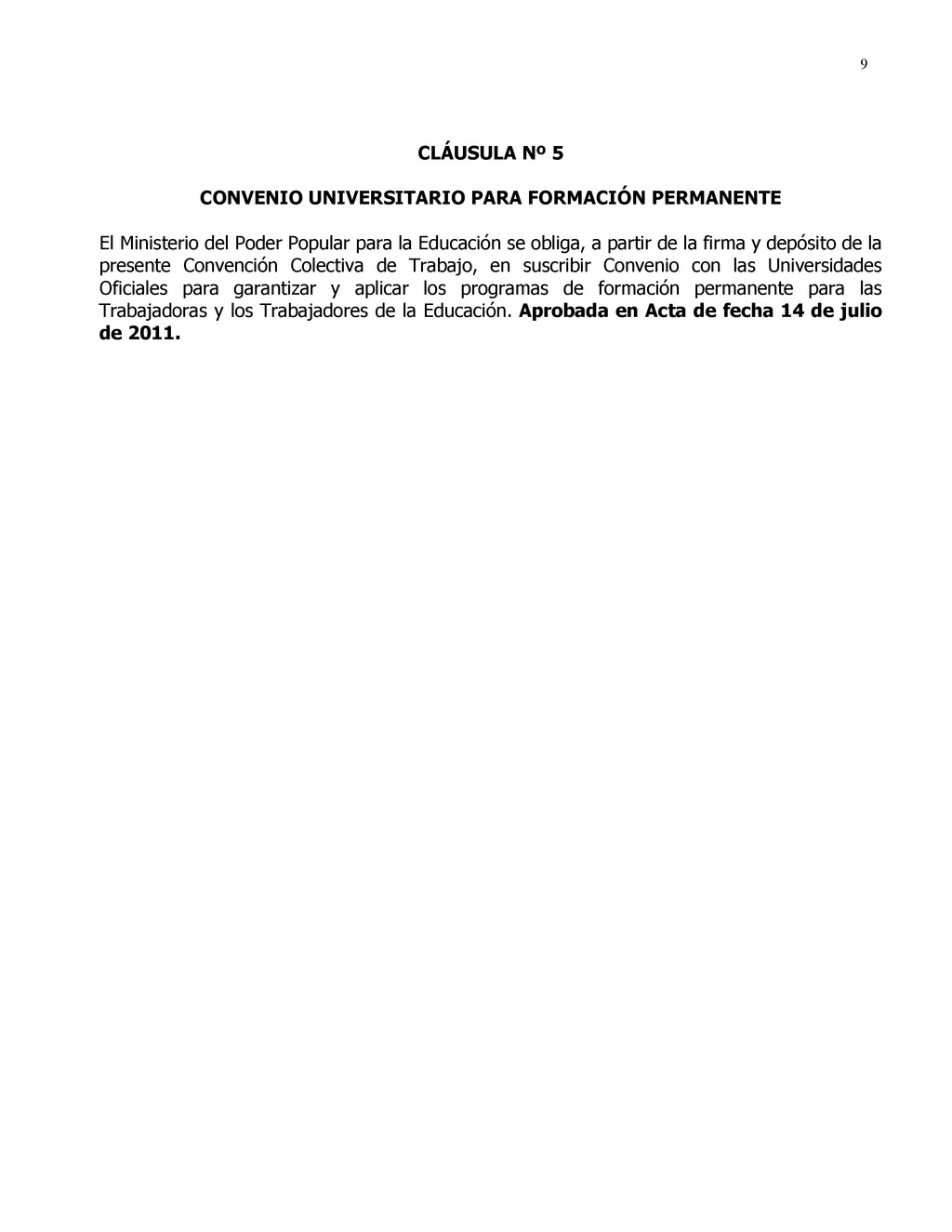 9 CLÁUSULA Nº 5 CONVENIO UNIVERSITARIO PARA FOR...