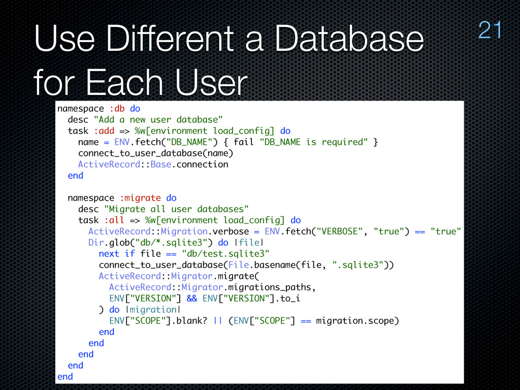 Use Different a Database for Each User 21 names...