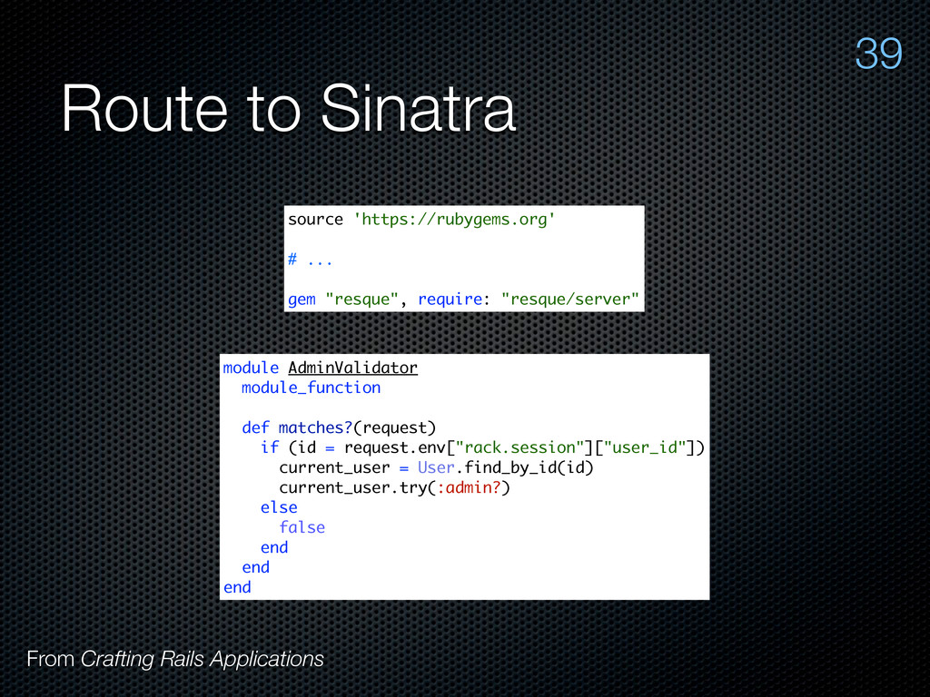 Route to Sinatra From Crafting Rails Applicatio...