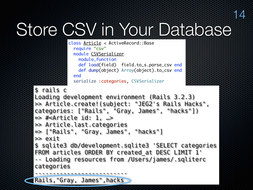 Store CSV in Your Database 14 class Article < A...