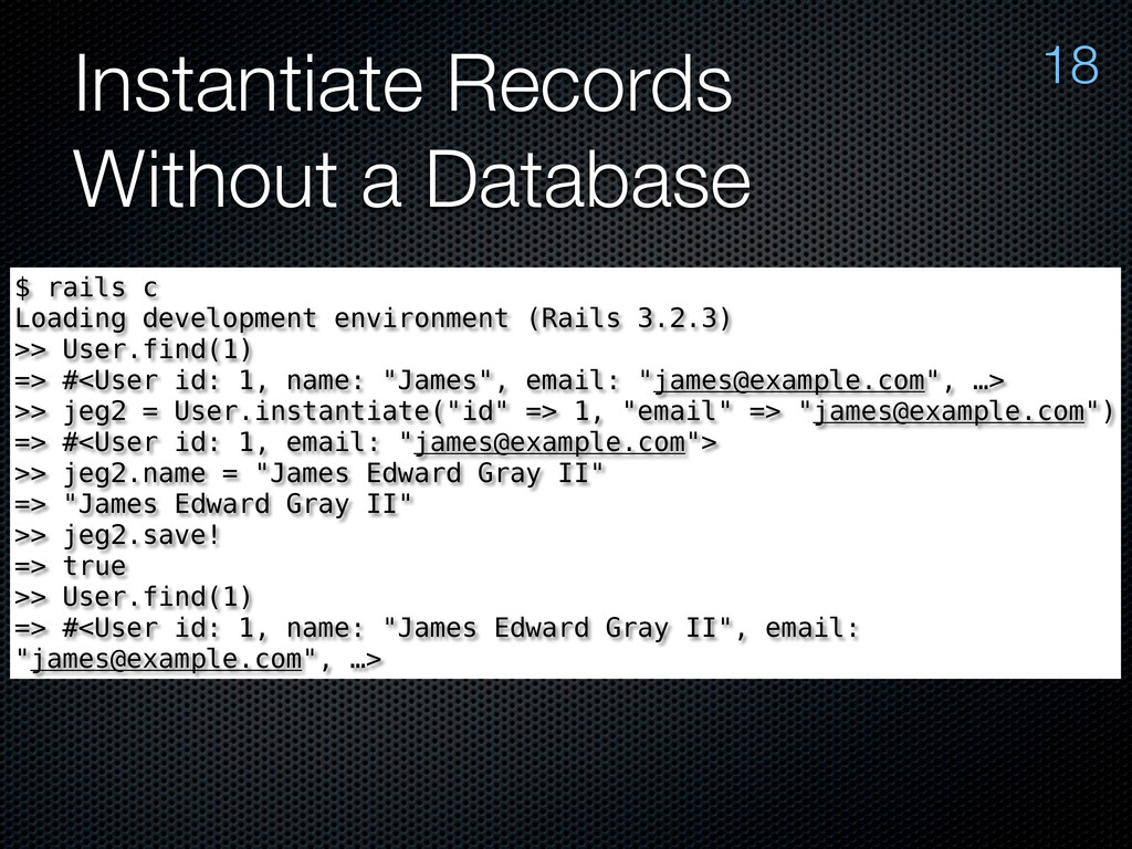 Instantiate Records Without a Database 18 $ rai...