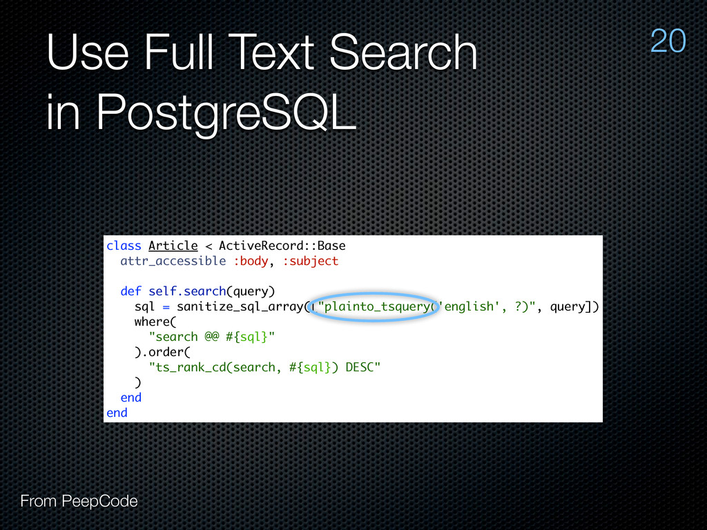 Use Full Text Search in PostgreSQL 20 From Peep...