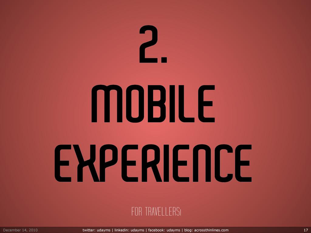 2. MOBILE EXPERIENCE FOR TRAVELLERSı December 1...