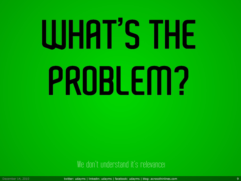 WHAT'S THE PROBLEM? We don't understand it's re...