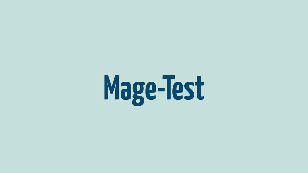 Mage-Test