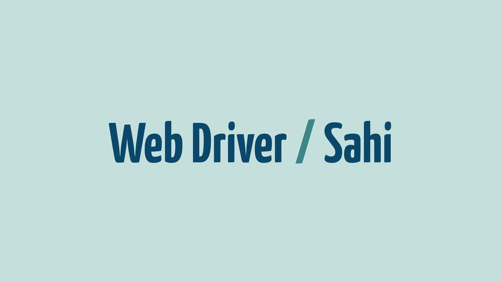 Web Driver / Sahi