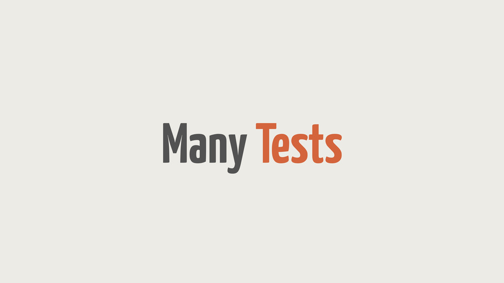 Many Tests