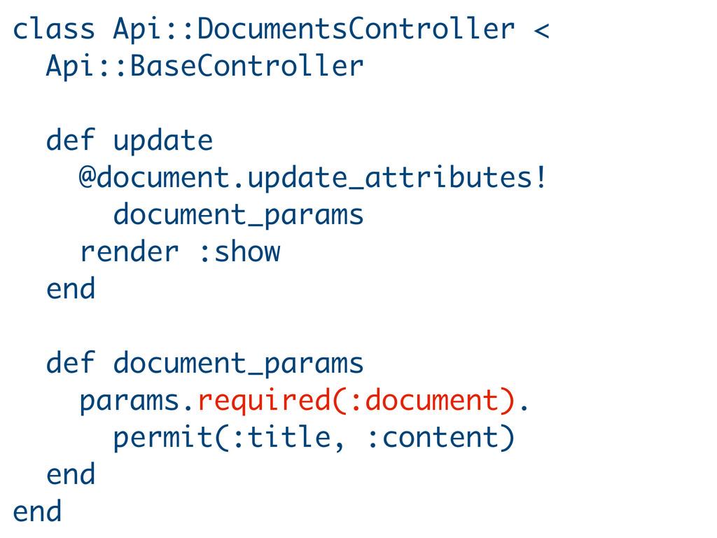 class Api::DocumentsController < Api::BaseContr...