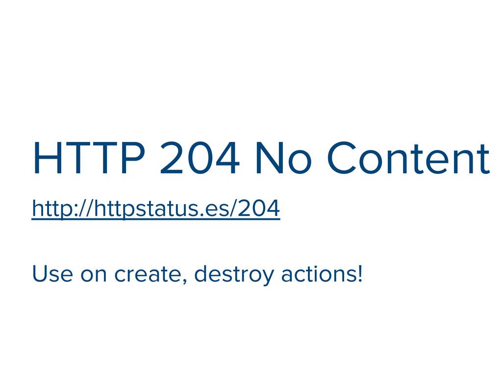 HTTP 204 No Content http://httpstatus.es/204 Us...