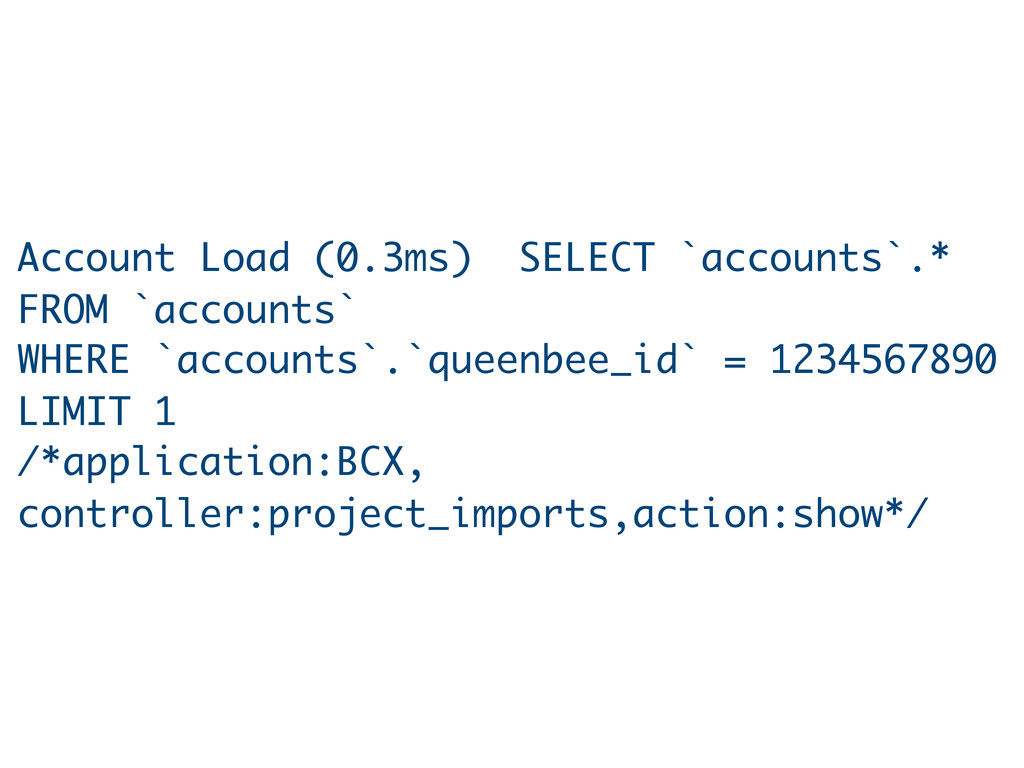 Account Load (0.3ms) SELECT `accounts`.* FROM `...