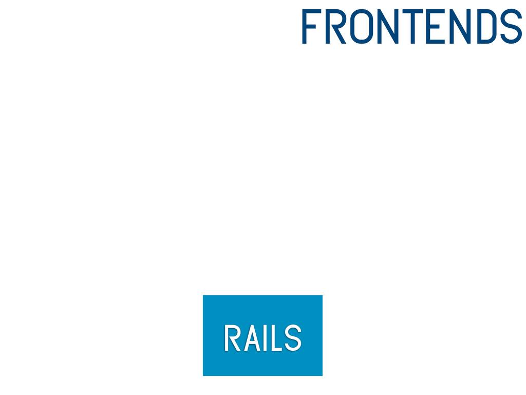 rails frontends