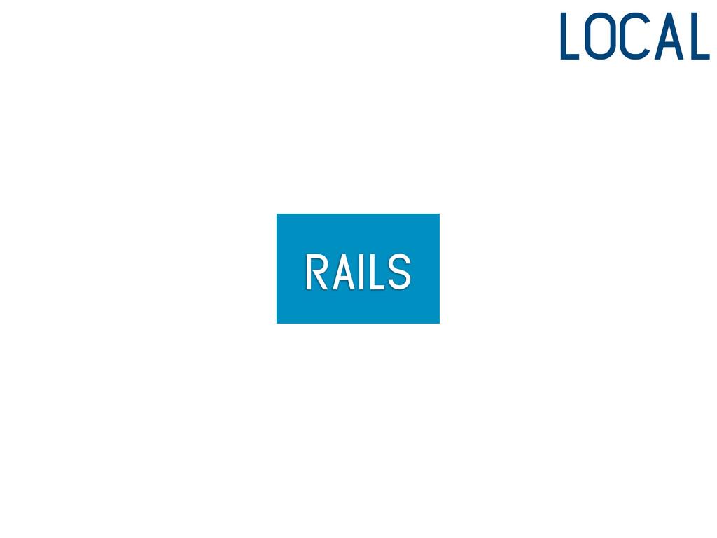 rails local