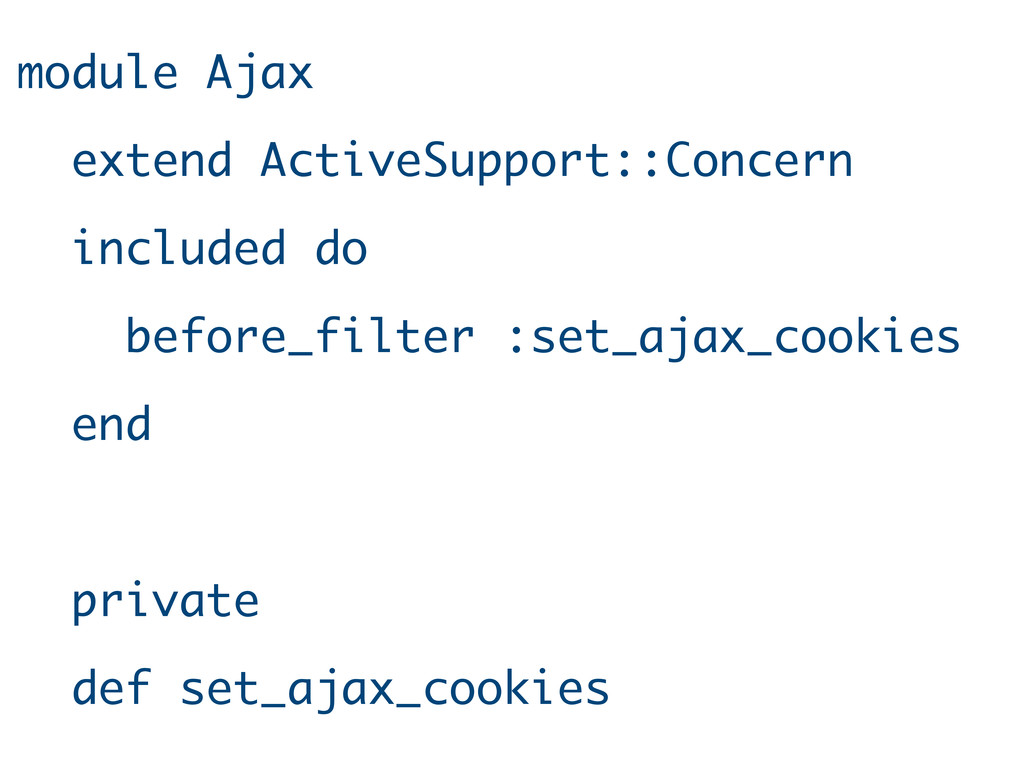 module Ajax extend ActiveSupport::Concern inclu...