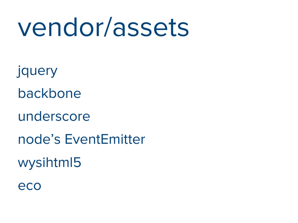 vendor/assets jquery backbone underscore node's...