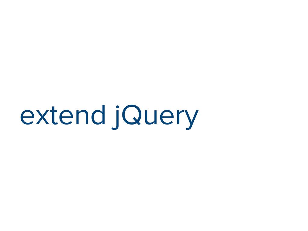 extend jQuery