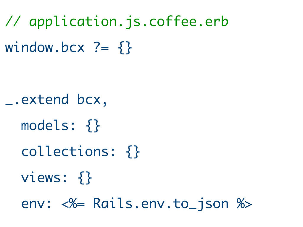 // application.js.coffee.erb window.bcx ?= {} _...