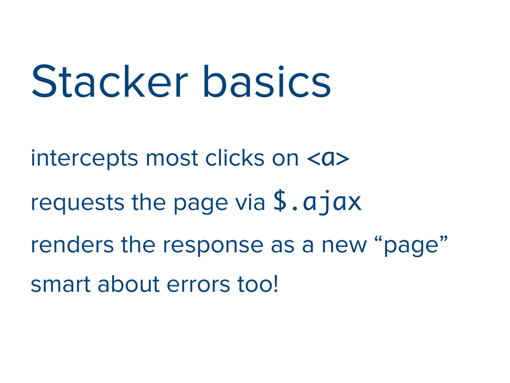 Stacker basics intercepts most clicks on <a> re...