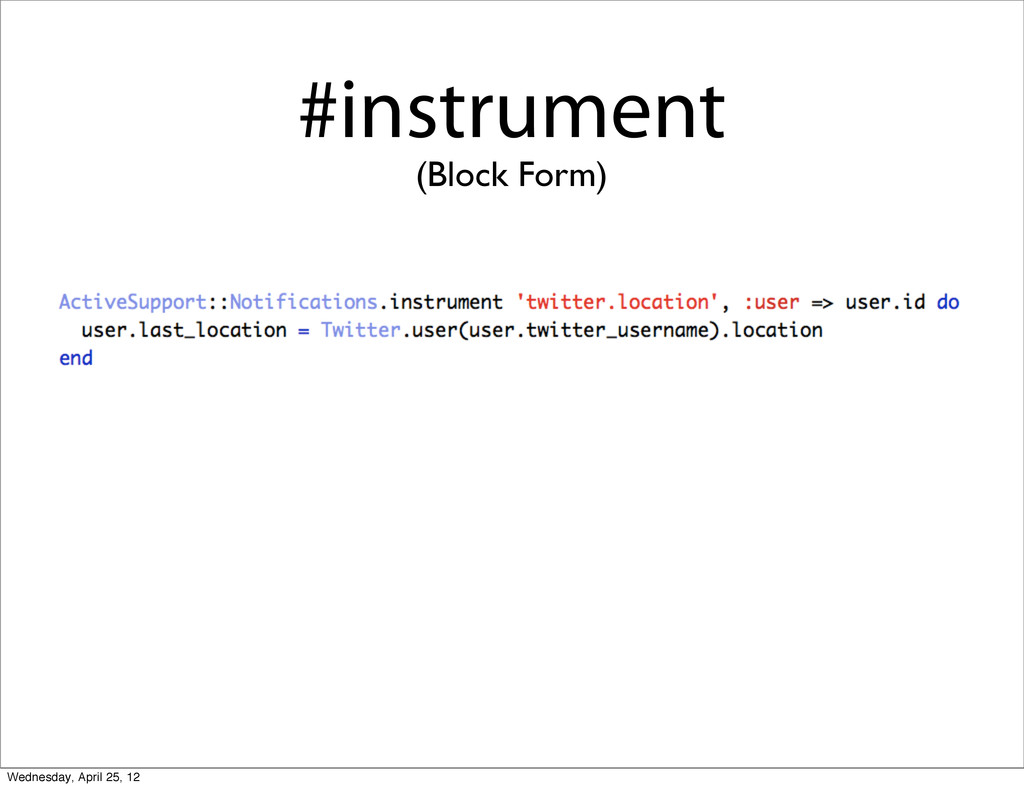 #instrument (Block Form) Wednesday, April 25, 12