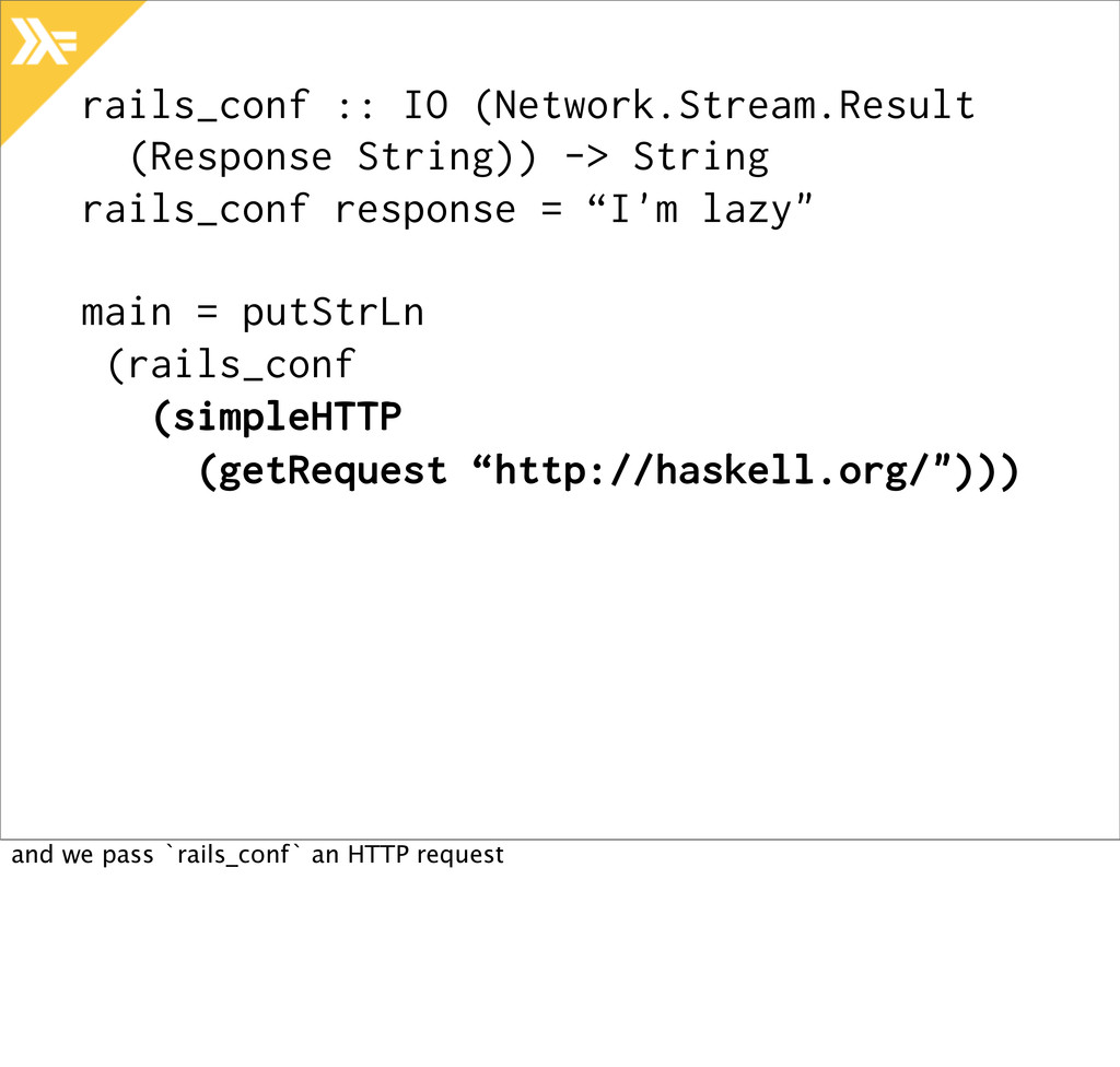 rails_conf :: IO (Network.Stream.Result (Respon...
