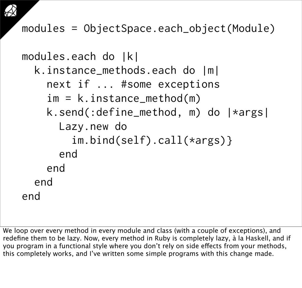 modules = ObjectSpace.each_object(Module) modul...