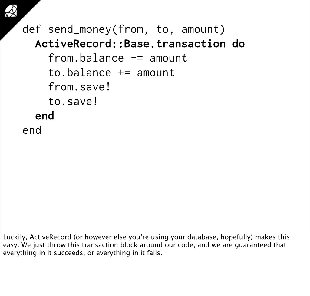 def send_money(from, to, amount) ActiveRecord::...