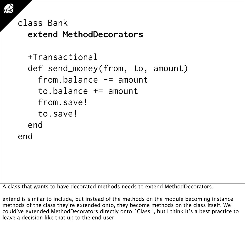 class Bank extend MethodDecorators +Transaction...