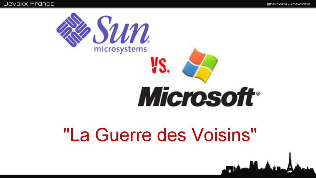 """""""La Guerre des Voisins"""""""