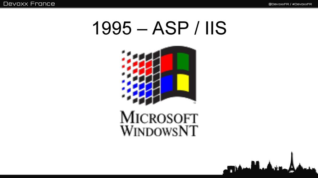 1995 – ASP / IIS