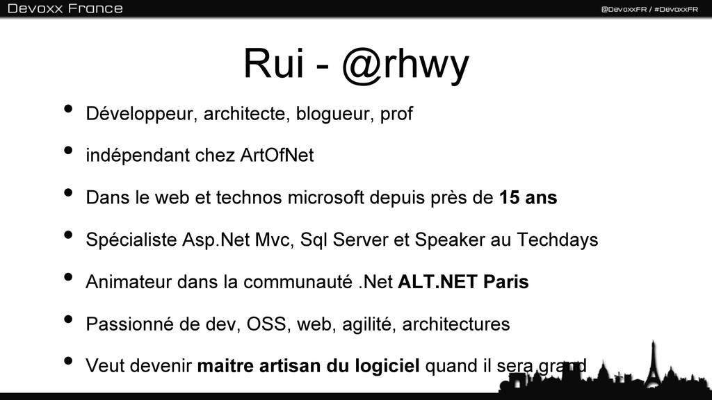 Rui - @rhwy • Développeur, architecte, blogueu...